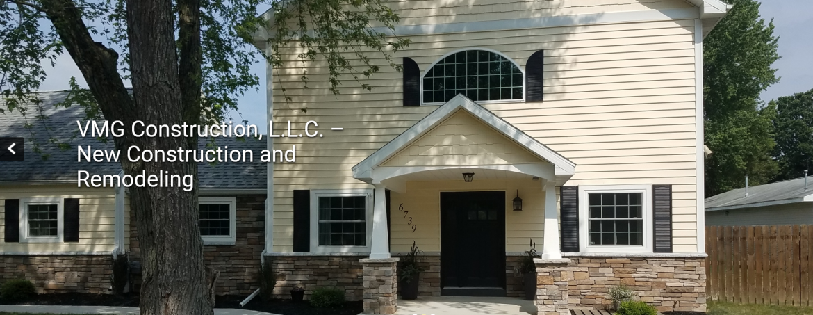 VMG Construction LLC: Raising Property Values One House At A Time!